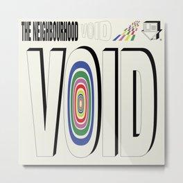 THE NBHD - VOID Metal Print