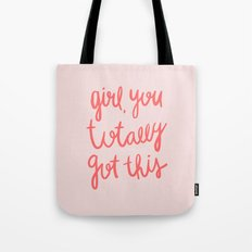 Girl you totally got this - pink and red hand lettered typography Tote Bag