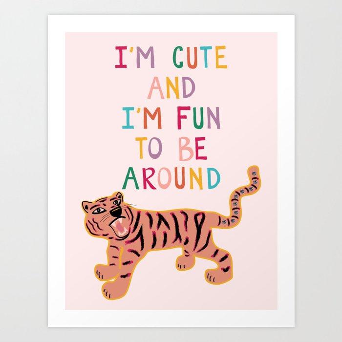 Cute & Fun Art Print