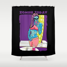 Zombie Today  Shower Curtain