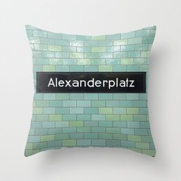 Berlin U-Bahn Memories - Alexanderplatz Throw Pillow