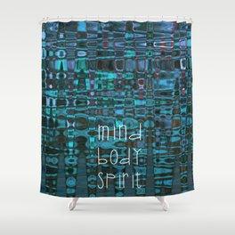 Mind Body Spirit Shower Curtain