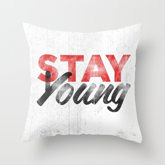 Stay Young Throw Pillow