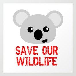 SAVE OUR WILDLIFE Art Print