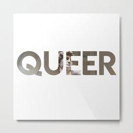 Queer David Metal Print