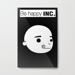 be happy!!!! Metal Print