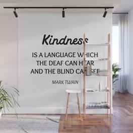 MARK TWAIN WORDS OF WISDOM ON KINDNESS Wall Mural