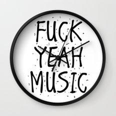 F*CK YEAH MUSIC Wall Clock