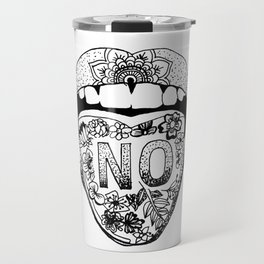 SAY NO Travel Mug