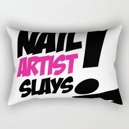 THIS NAIL ARTIST SLAYS Rectangular Pillow