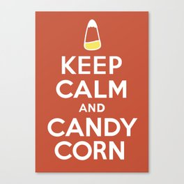 Keep Calm and Candy Corn Canvas Print
