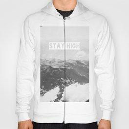 Stay High II Hoody