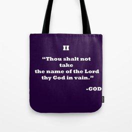 Ten Commandments.......II Tote Bag