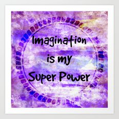 IMAGINATION IS MY SUPER POWER Inspirational Fine Art Painting Typography Lavender Purple Clouds Art Print
