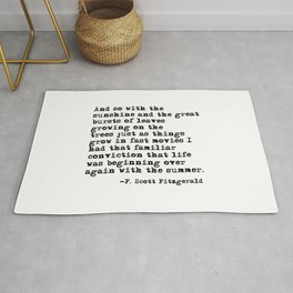Life was beginning over again with the summer - Fitzgerald quote Rug