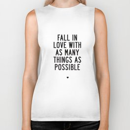 Fall in Love With as Many Things as Possible Beautiful Quotes Poster Biker Tank