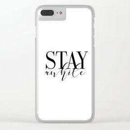 Stay Awhile Art Print - Digital Download - Stay Awhile Print - Stay Awhile Poster Clear iPhone Case