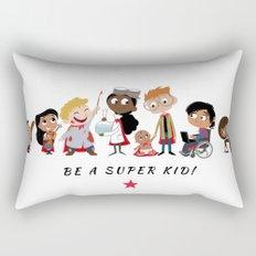 Be A Super Kid! Rectangular Pillow