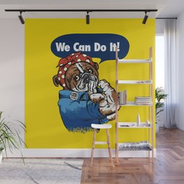 We Can Do It English Bulldog Wall Mural