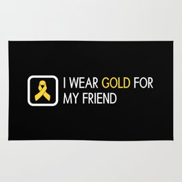 Childhood Cancer: Gold For My Friend Rug