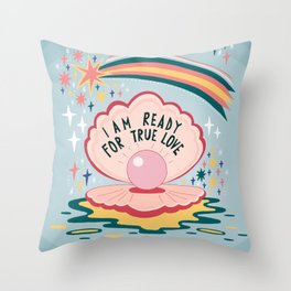 I am ready for true love Throw Pillow