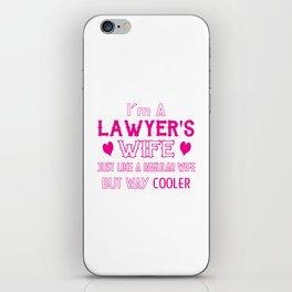 Lawyer's Wife iPhone Skin