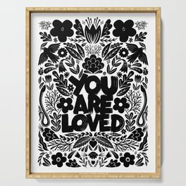 you are loved - garden Serving Tray