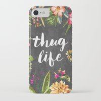 card iPhone & iPod Cases featuring Thug Life by Text Guy