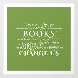 Words Have the Power to Change - Tessa (Med Green) Art Print