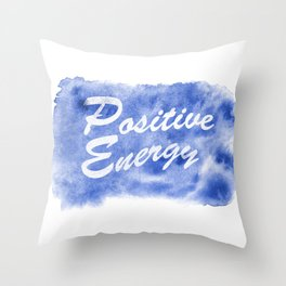 Positive Energy watercolor painting Throw Pillow