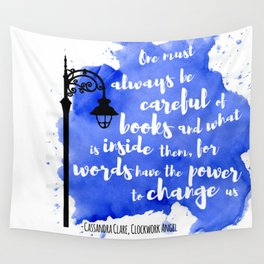WORDS HAVE THE POWER TO CHANGE US | CASSANDRA CLARE Wall Tapestry