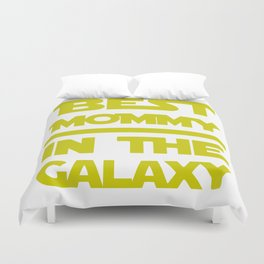 Best Mommy In The Galaxy Duvet Cover