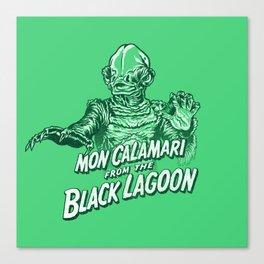 Mon Calamari from the black lagoon Canvas Print
