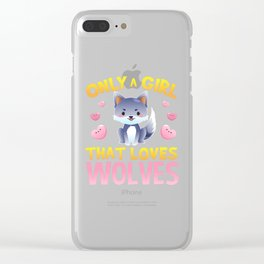 Girl That Loves Wolves Shirt  Wolf Shirt Wolf Gift Wolf Lover Wolf Tshirt Wolf Tee Wolves Shirt Clear iPhone Case