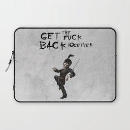 Get the fuck back together Laptop Sleeve
