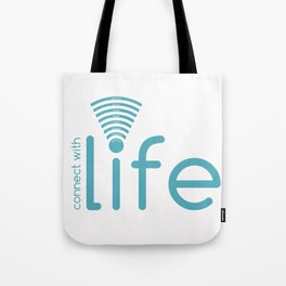 Connect with Life Tote Bag