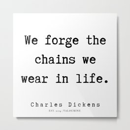 86     | Charles Dickens Quotes | 190727 Metal Print