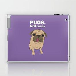 Pugs. Not drugs. Laptop & iPad Skin