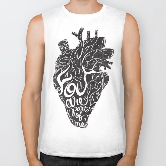 YOU ARE PART OF ME Biker Tank