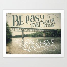 Take your Time Art Print
