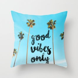 Good LA Vibes Only #society6 #lifestyle Throw Pillow