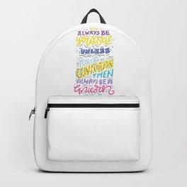 Be yourself, unicorn Backpack