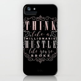 Think like a Millionaire iPhone Case