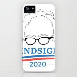 Bernie Sanders Hindsight 2020 iPhone Case