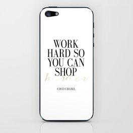 Work Hard So You Can Shop Harder,Gift For Her,Women Gift,Girly Print,Girls Room Decor,Fashion Print, iPhone Skin