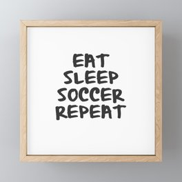 Eat, Sleep, Soccer, Repeat Framed Mini Art Print