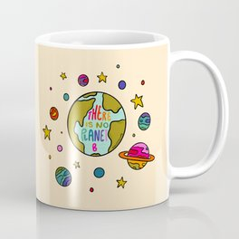 Planet B Coffee Mug