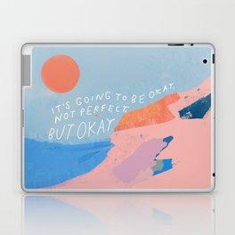 It's Going To Be Okay Laptop & iPad Skin