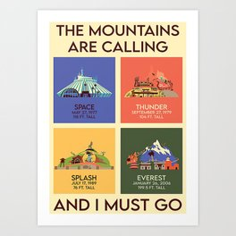Poster THE MOUNTAINS ARE CALLING AND I MUST GO Art Print