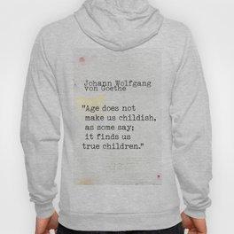 Johann Wolfgang von Goethe quote Hoody
